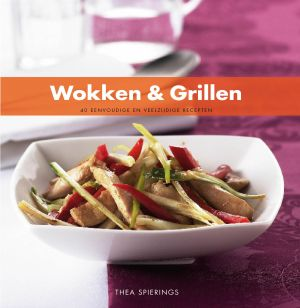 Bowls and dishes Kookboek Wokken & Grillen 1